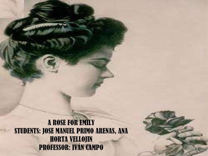 Diapositivas A Rose For Emily, By Ana Horta