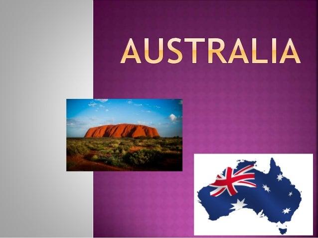  Australia es un país soberano de Oceanía, cuya forma de gobierno es la monarquía constitucional federal parlamentaria. ...