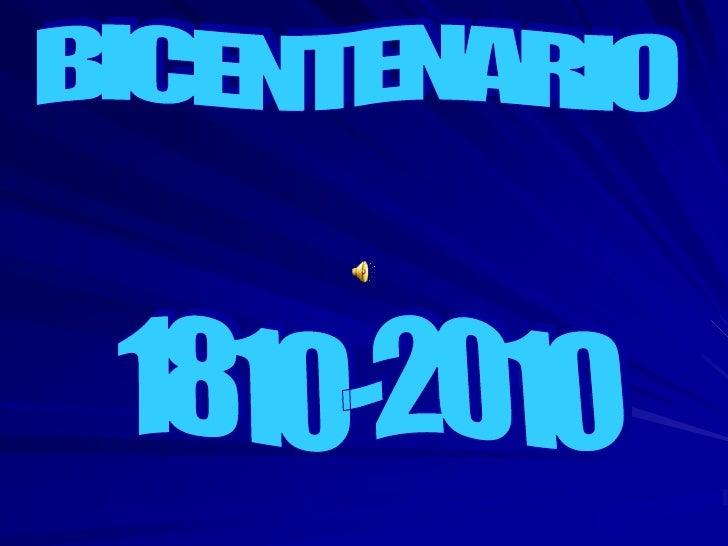BICENTENARIO<br />1810-2010<br />