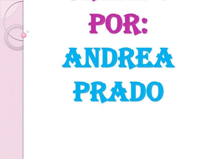 por:Andrea Prado
