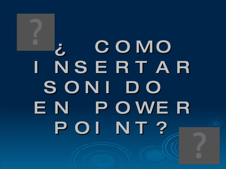 Como Insertar Sonido  En Power Point