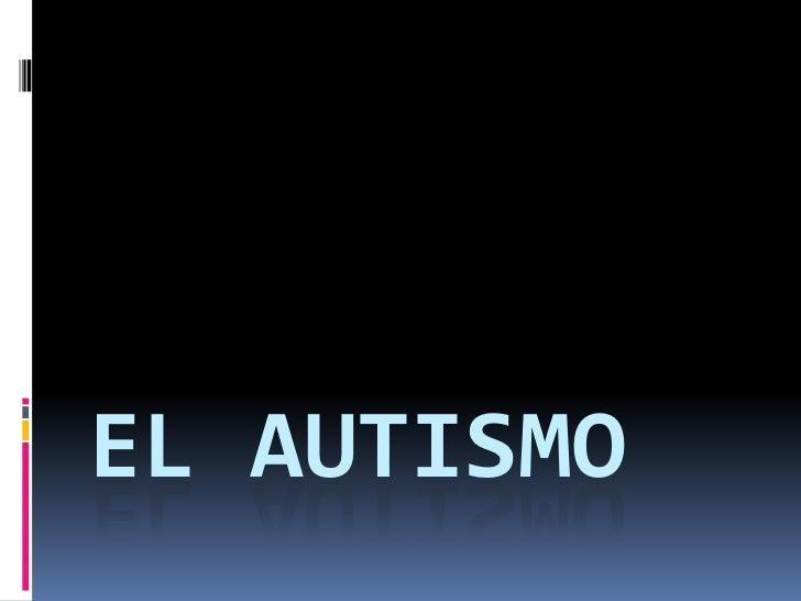 Diapositivas de autismo