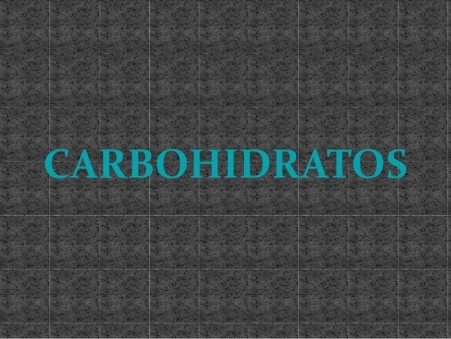 Diapositivas de carbohidratos