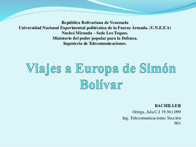 BACHILLER Ortega, Ada C.I 19.361.099 Ing. Telecomunicaciones Sección 901 República Bolivariana de Venezuela Universidad Na...
