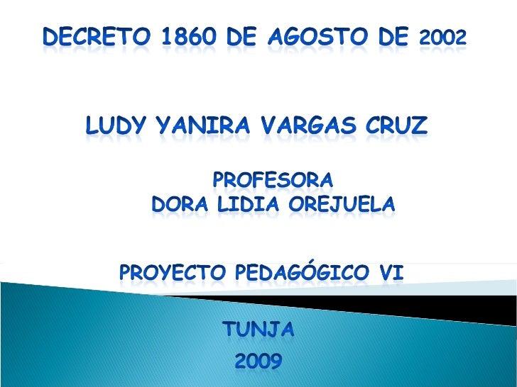 Diapositivas Decreto 1860 Ludy