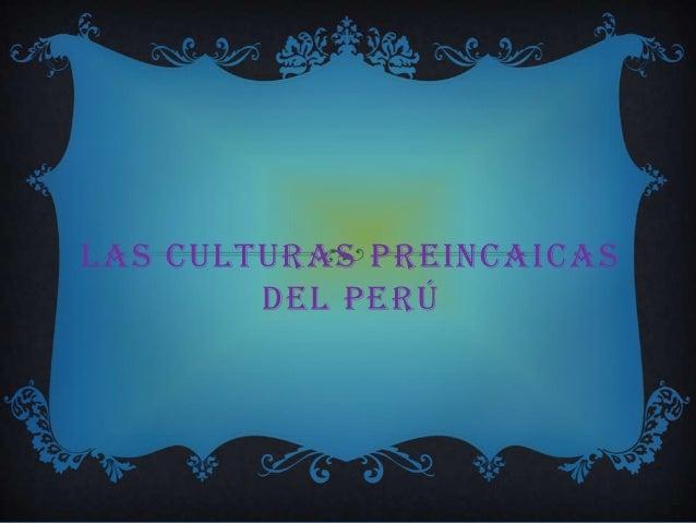 Diapositivas de culturas preincas