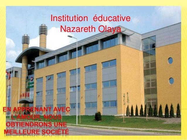 Institution éducative   Nazareth Olaya