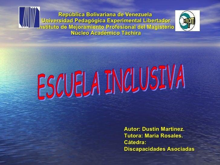 Diapositivas De Escuela Inclusiva Dustin