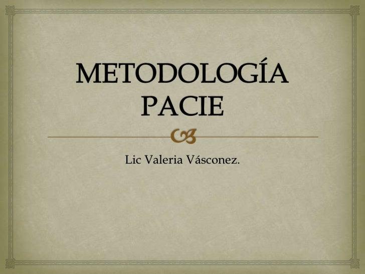 Lic Valeria Vásconez.