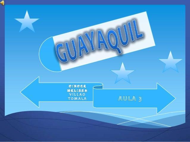 Diapositivas de guayaquil