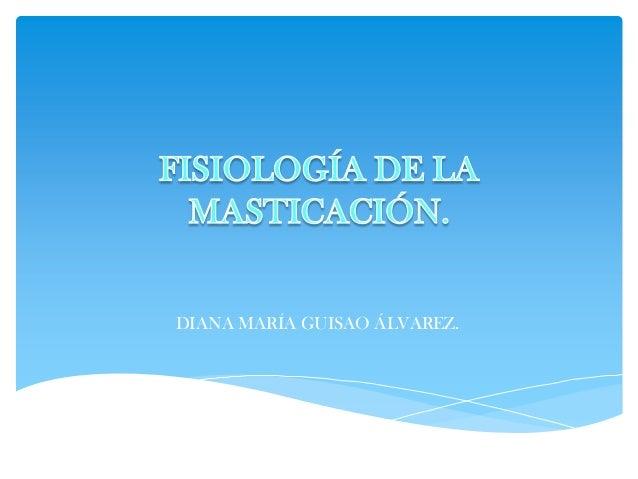 DIANA MARÍA GUISAO ÁLVAREZ.