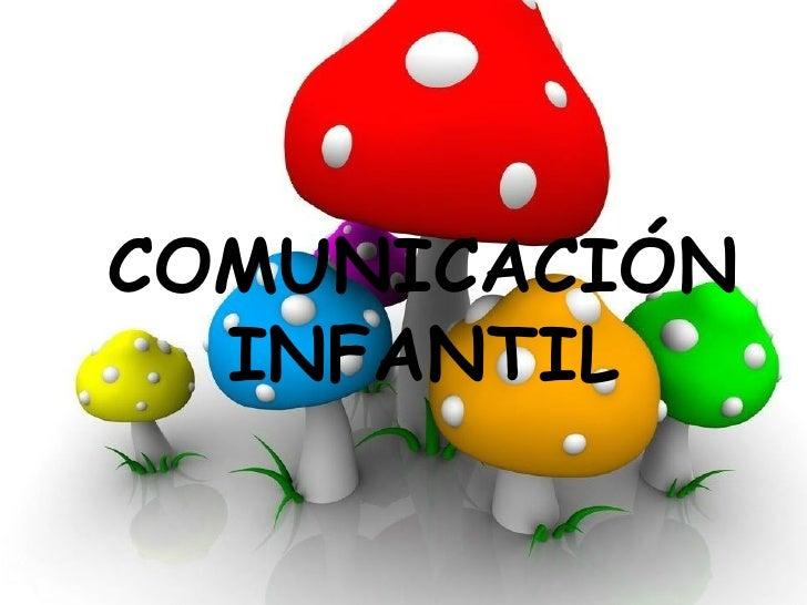 COMUNICACIÓN INFANTIL