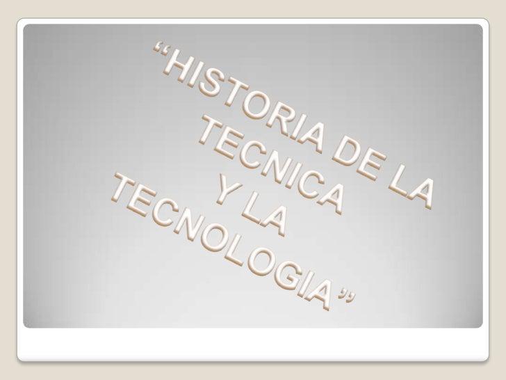 Introducción A continuación les hablaremos de cómo ha ido   evolucionando la tecnología y la técnica de la   ingeniería en...