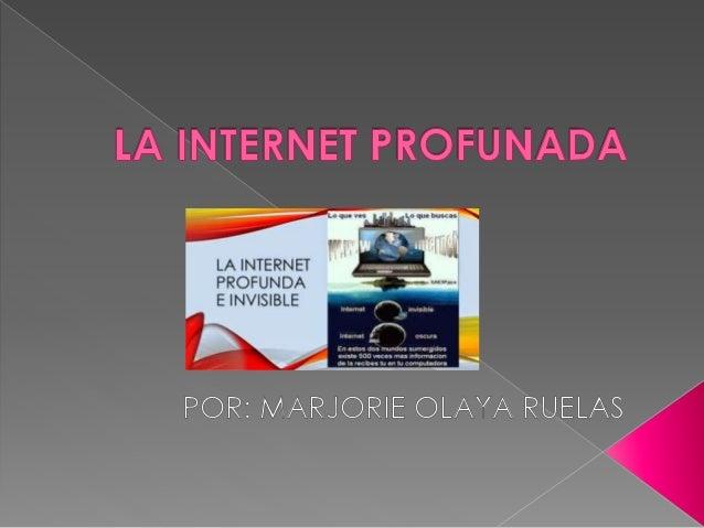 El concepto de Internet invisible o Internet profunda, conocida  en inglés también como Deepweb, Darkweb o Hidden web,  ha...