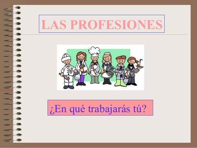 Diapositivas de las profesiones y oficios
