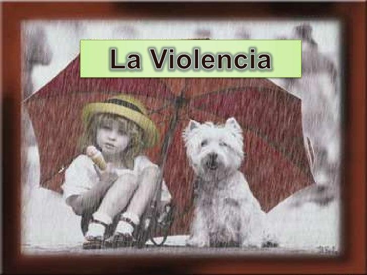 Diapositivas de la violencia[1]