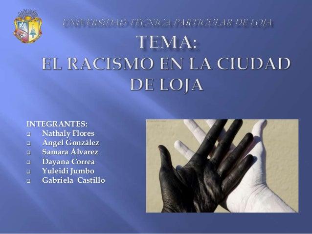 INTEGRANTES:  Nathaly Flores  Ángel González  Samara Álvarez  Dayana Correa  Yuleidi Jumbo  Gabriela Castillo