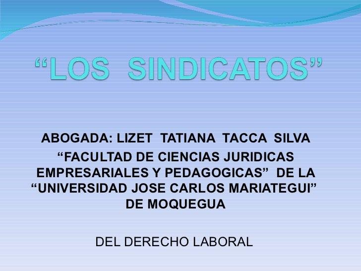 """ABOGADA: LIZET  TATIANA  TACCA  SILVA """" FACULTAD DE CIENCIAS JURIDICAS EMPRESARIALES Y PEDAGOGICAS""""  DE LA """"UNIVERSIDAD JO..."""