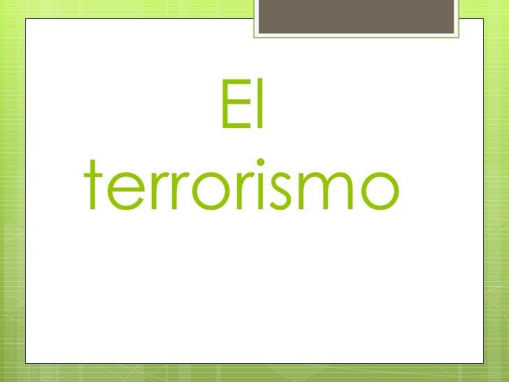 Diapositivas del terrorismo