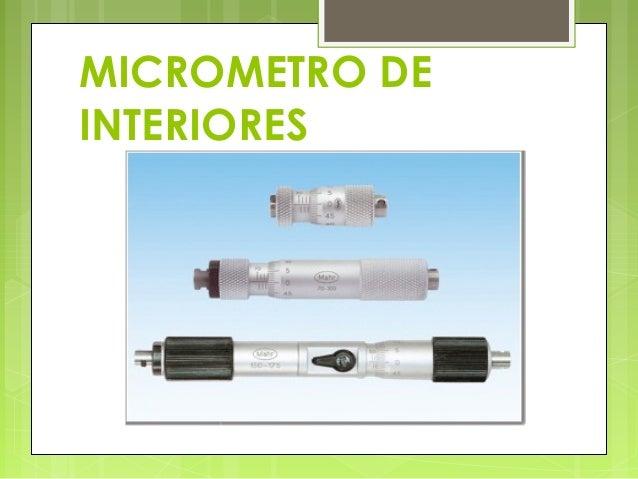 Diapositivas de micrometro - Micrometro de interiores ...