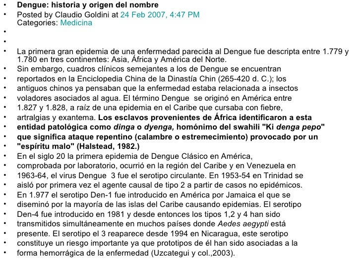<ul><li>Dengue: historia y origen del nombre </li></ul><ul><li>Posted by Claudio Goldini at  24 Feb 2007, 4:47 PM   Catego...