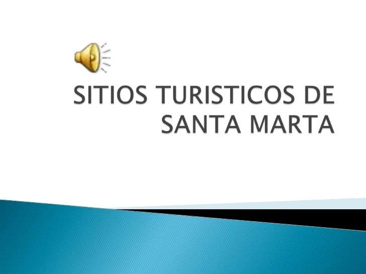 Diapositivas de santa marta