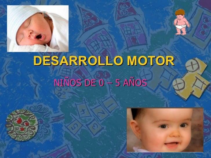 CARACTERÍSTICAS DESARROLLO MOTOR