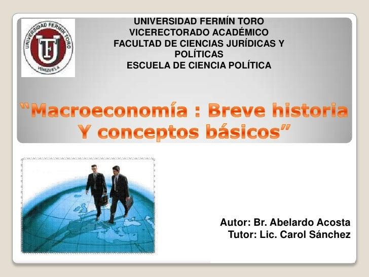 UNIVERSIDAD FERMÍN TORO   VICERECTORADO ACADÉMICOFACULTAD DE CIENCIAS JURÍDICAS Y           POLÍTICAS  ESCUELA DE CIENCIA ...