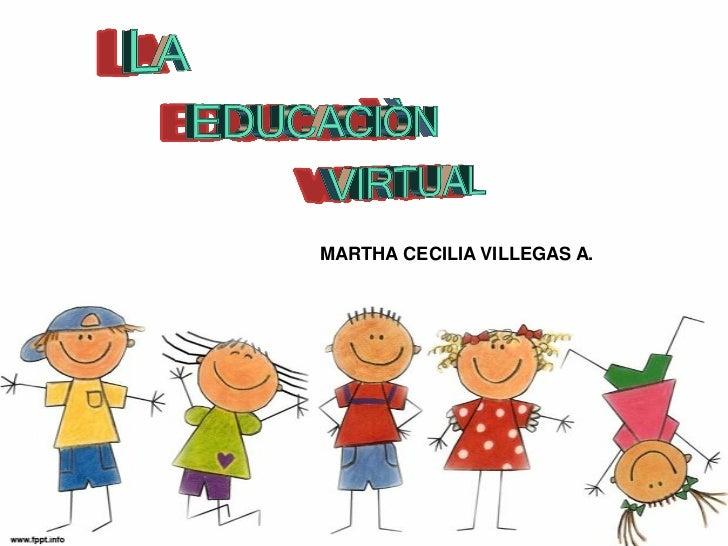 MARTHA CECILIA VILLEGAS A.