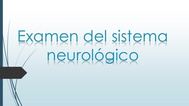 Examen del sistema neurológico