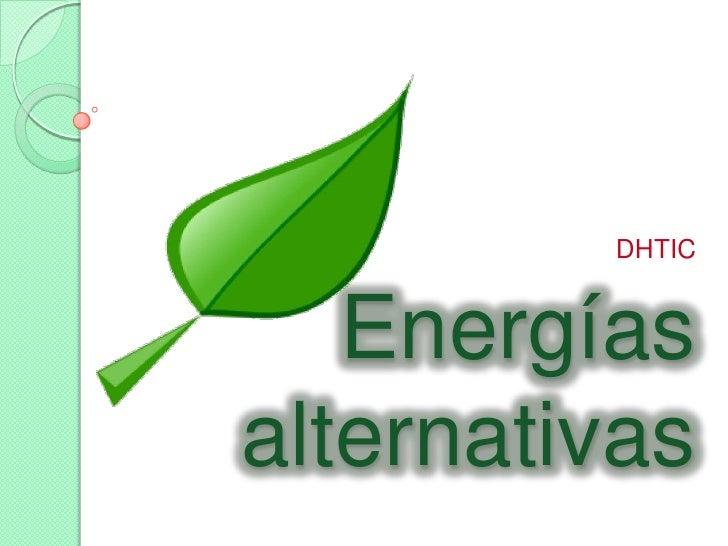 DHTIC   Energíasalternativas