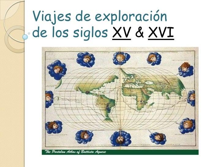 viajes de exploracion europeos en los siglos xv y xvi: