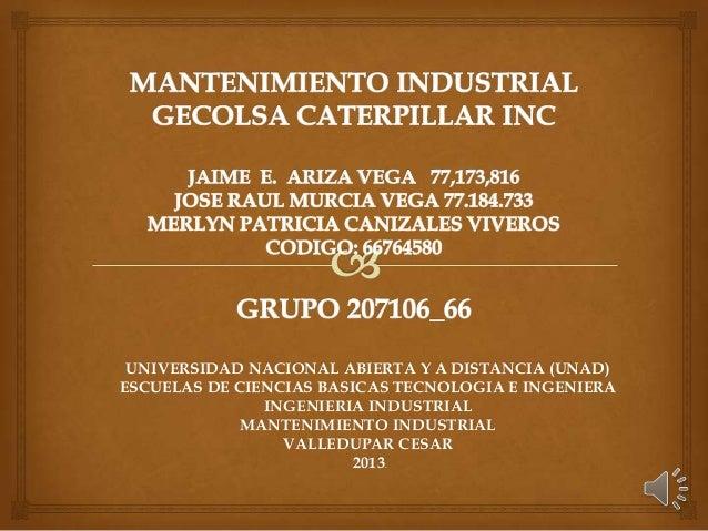 UNIVERSIDAD NACIONAL ABIERTA Y A DISTANCIA (UNAD)ESCUELAS DE CIENCIAS BASICAS TECNOLOGIA E INGENIERAINGENIERIA INDUSTRIALM...