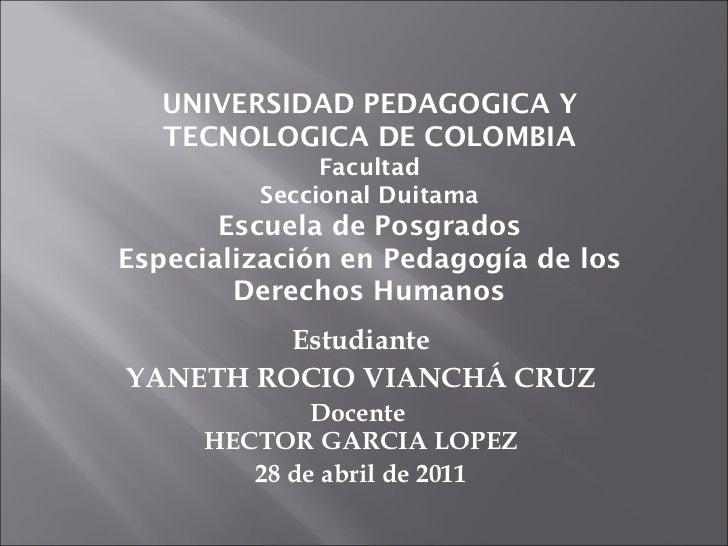 UNIVERSIDAD PEDAGOGICA Y TECNOLOGICA DE COLOMBIA Facultad Seccional Duitama Escuela de Posgrados Especialización en Pedago...
