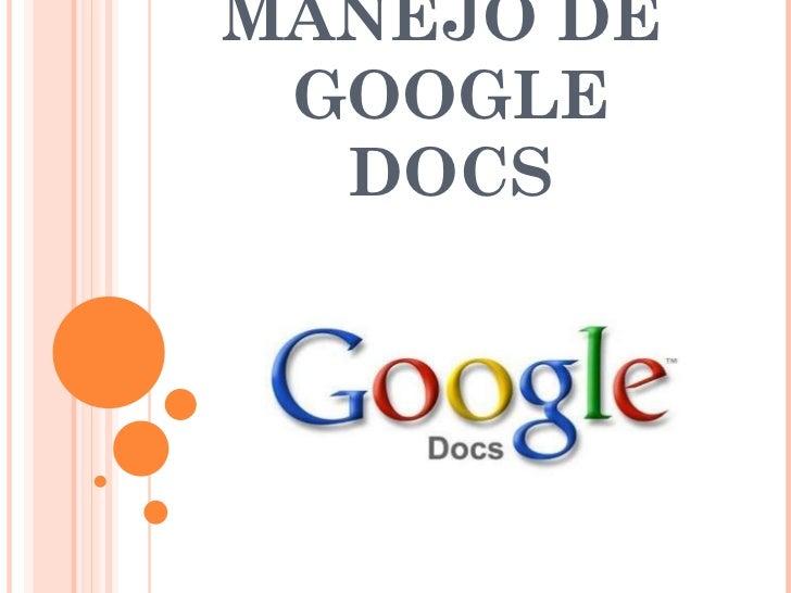 MANEJO DE  GOOGLE DOCS