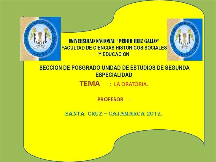 """UNIVERSIDAD NACIONAL """"PEDRO RUIZ GALLO""""       FACULTAD DE CIENCIAS HISTORICOS SOCIALES                      Y EDUCACIONSEC..."""