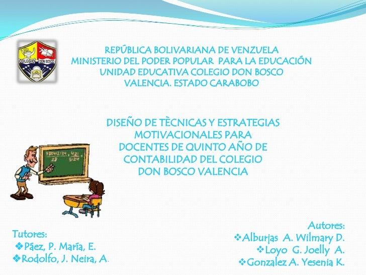REPÚBLICA BOLIVARIANA DE VENZUELA<br />MINISTERIO DEL PODER POPULAR  PARA LA EDUCACIÓN<br />UNIDAD EDUCATIVA COLEGIO DON B...