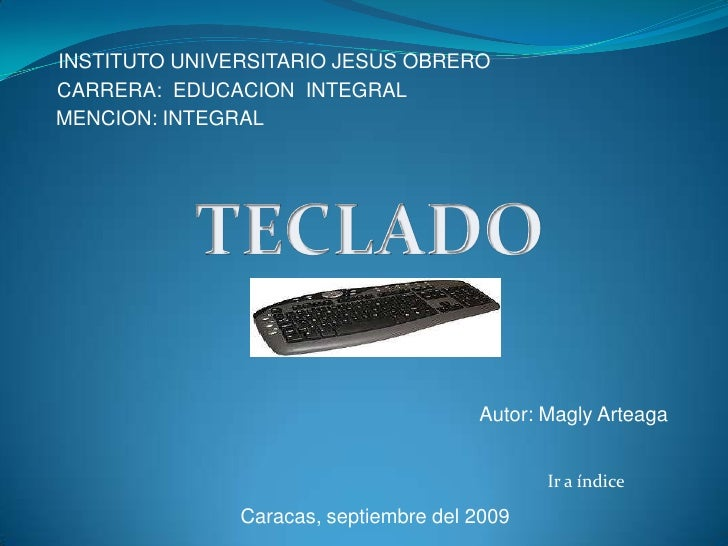 INSTITUTO UNIVERSITARIO JESUS OBRERO CARRERA: EDUCACION INTEGRAL MENCION: INTEGRAL                                        ...