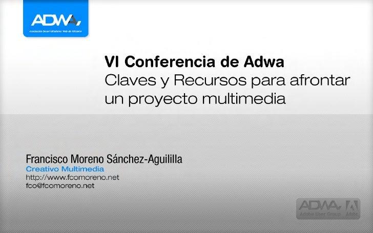 Diapositivas Documentación sobre Claves y Recursos para afrontar un proyecto multimedia