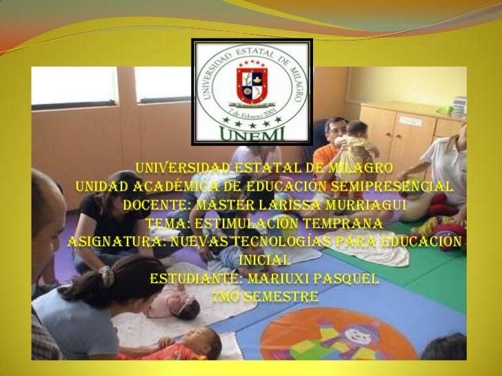Universidad estatal de milagro unidad académica de educación Semipresencial      docente: máster Larissa murriagui        ...