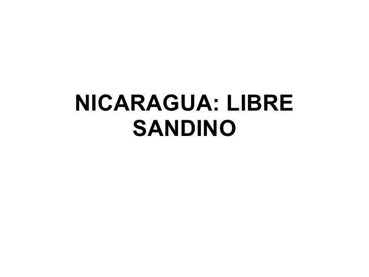 NICARAGUA: LIBRE     SANDINO