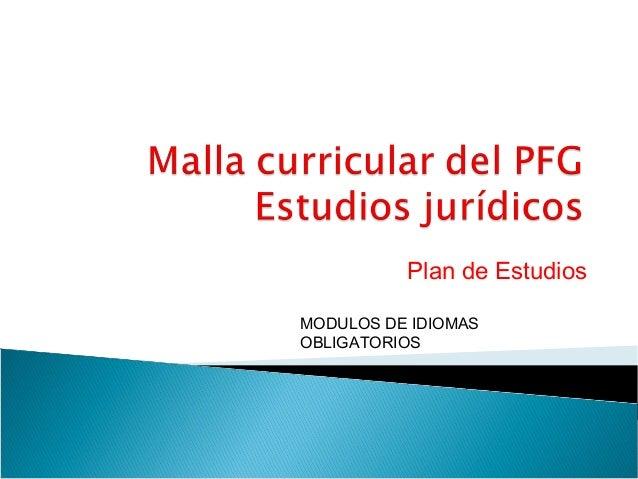 Plan de EstudiosMODULOS DE IDIOMASOBLIGATORIOS