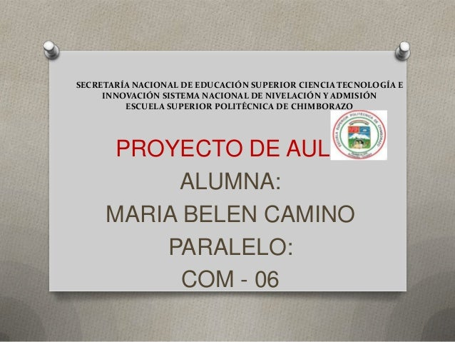 SECRETARÍA NACIONAL DE EDUCACIÓN SUPERIOR CIENCIA TECNOLOGÍA E     INNOVACIÓN SISTEMA NACIONAL DE NIVELACIÓN Y ADMISIÓN   ...