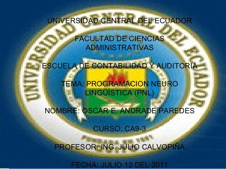 UNIVERSIDAD CENTRAL DEL ECUADOR FACULTAD DE CIENCIAS ADMINISTRATIVAS ESCUELA DE CONTABILIDAD Y AUDITORIA TEMA: PROGRAMACIO...