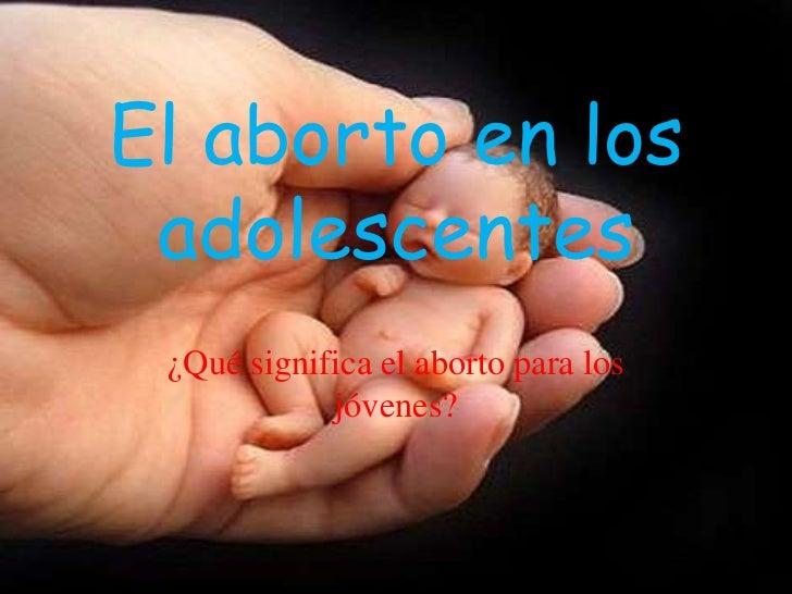 Diapositivas presentacion en el tema del aborto taller 5