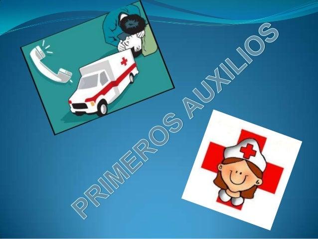 Los primeros auxilios, son medidasterapéuticas urgentes que se aplican a lasvíctimas de accidentes o enfermedadesrepentina...
