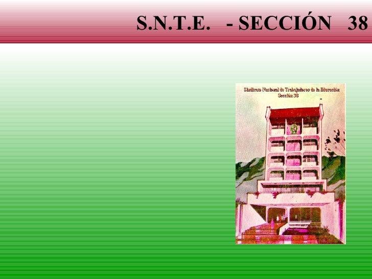 S.N.T.E.  - SECCIÓN  38