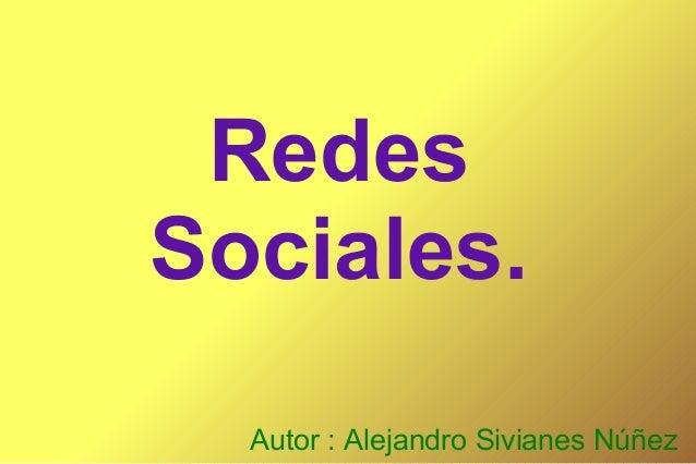 RedesSociales.  Autor : Alejandro Sivianes Núñez