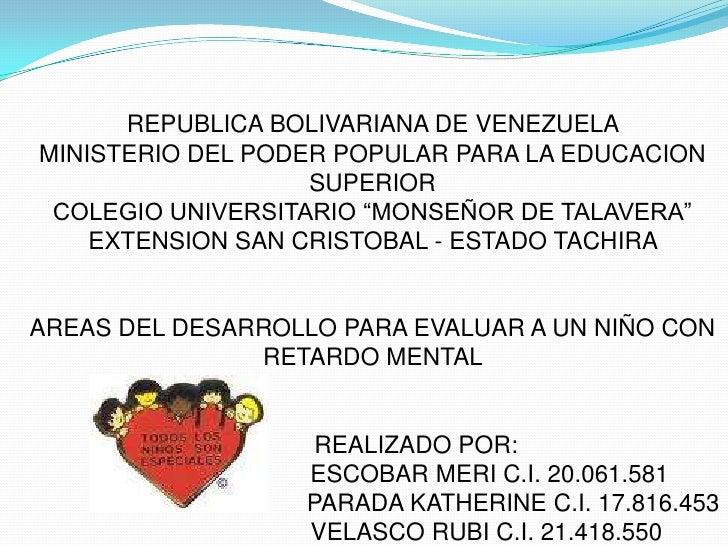 "REPUBLICA BOLIVARIANA DE VENEZUELA MINISTERIO DEL PODER POPULAR PARA LA EDUCACION SUPERIORCOLEGIO UNIVERSITARIO ""MONSEÑOR ..."
