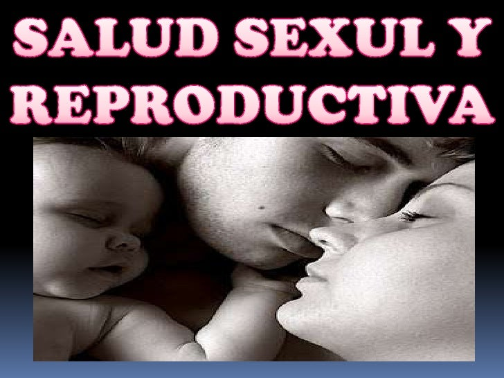 Diapositivas salus sexual y reproductiva final